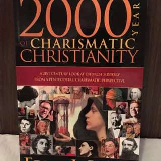 2000 Years of Charismatic Christianity by Eddie L. Hyatt Christian Books