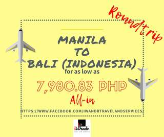 MANILA TO BALI (INDONESIA) ROUNDTRIP ALL-IN (AIR FARE ONLY)