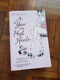 A Year in High Heels by Camilla Morton