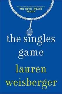 🚚 The Singles Game - Lauren Weisberger