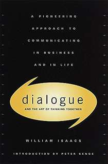 🚚 Dialogue: The art of thinking together (hardcover) by William Issacs