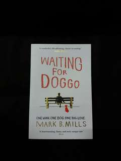 Waiting For Doggo By Mark B Mills