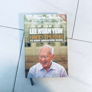 🚚 Hard truths by Lee Kuan Yew