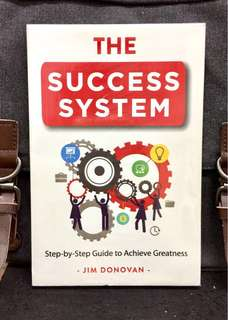 《Bran-New + What are you waiting for? It's Your Life》Jim Donovan - THE SUCCESS SYSTEM : Step-By-Step Guide To Achieve Greatness