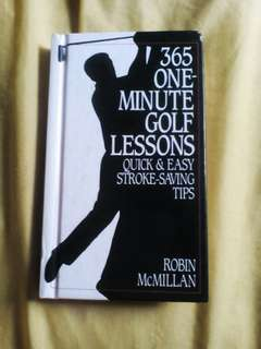 365 One-Minute Golf Lessons by Robin McMillan