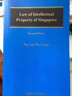 Law of Intellectual Property of Singapore by Ng-Loy Wee Loon (Second Edition)