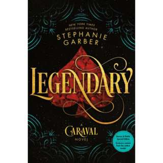 [BARNES & NOBLE EXCLUSIVE] Legendary by Stephanie Garber