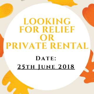 LOOKING  FOR RELIEF DRIVER  OR  PRIVATE RENTAL 25th June 2018