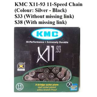 KMC X11-93 11-Speed Chain (Colour: Silver - Black) $38 (With missing link)