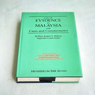 Law Of Evidence In Malaysia by Rt. Hon. Justice S. Mohan  -  Law Book