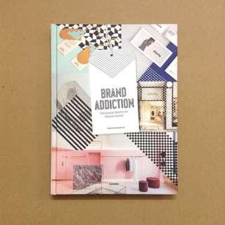Graphic Design Book_Brand Addiction (Fashion Branding)