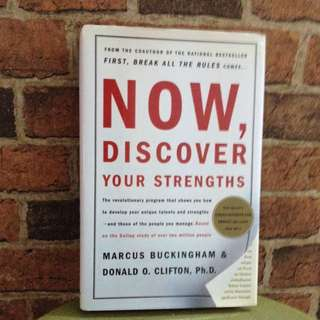 Now, Discover Your Strength - Marcus Buckingham