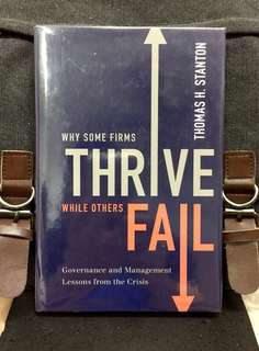 "# Highly Recommended《Bran-New + Oxford University Press Hardcover Edition + Why & How Successful Firms Encourages ""Constructive Dialogue. "" 》Thomas H. Stanton - WHY SOME FIRMS THRIVE WHILE OTHERS FAIL: Governance and Management Lessons from the Crisis"