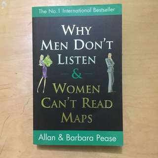 Why Men Dont Listen and Women Cant Read Maps - Allan And Barbara Pease