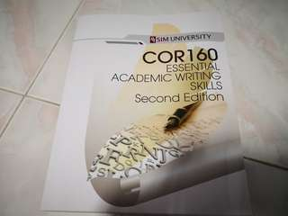 COR160 ESSENTIAL ACADEMIC WRITING SKILLS SECOND EDITION