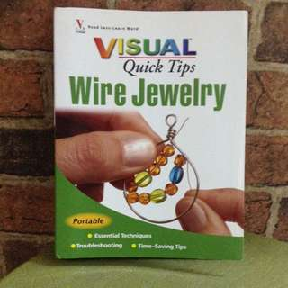 Wire Jewelry Quick Tips