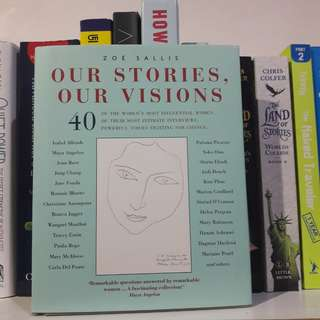 Our Stories, Our Visions by. Zoë Sallis