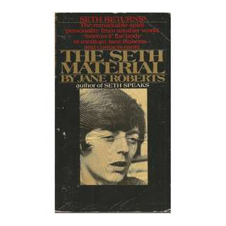Jane Roberts - The Seth Material