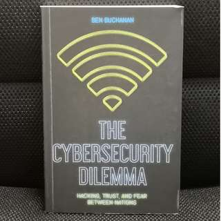SUSS/ UNISIM Security Studies - The Cybersecurity Dilemma