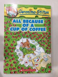 🚚 Geronimo Stilton - All Because Of A Cup of Coffee