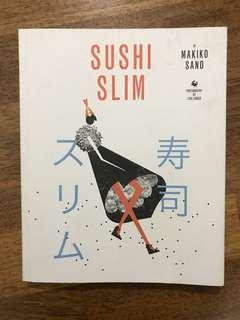 Cookbook: Sushi Slim by Makiko Sano