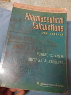 Pharmaceutical Calculations 12th Edition by Howard C. Ansel and Mitchell J. Stoklosa