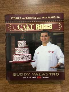 Cookbook: Cake Boss by Buddy Valastro