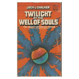Jack L. Chalker - Twilight At The Well Of Souls
