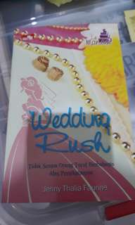 Novel wedding rush