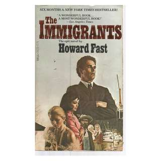 Howard Fast - The Immigrants