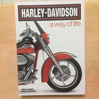 Harley Davidson A Way Of Life - Albert Saladini and Pascal Szymezak