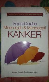 """Buku Kesehatan """"Solusi Cerdas Mencegah&Mengobati Kanker"""""""