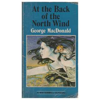 George MacDonald - At The Back Of The North Wind
