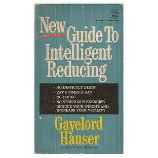 Gayelord Hauser - New Guide To Intelligent Reducing