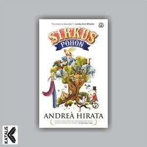 Pre Order Book - Sirkus Pohon by Andrea Hirata (Indonesia)