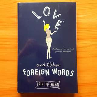 Erin McCahan - Love and Other Foreign Words