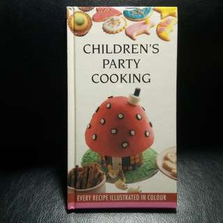 Book: CHILDREN'S PARTY COOKING