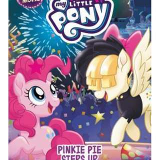 My Little Pony: Pinkie Pie Steps Up (My Little Pony: Beyond Equestria #2) by G.M. Berrow