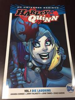 Dc Universe Rebirth : Harley Quinn (Vol.1 Die Laughing)