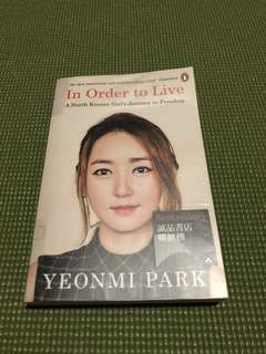 In order to live by Yeonmi Park