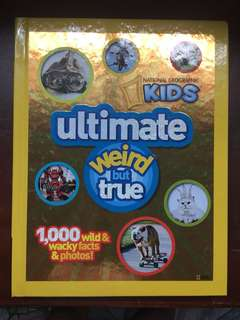 National Geographic Kids Ultimate Weird but True Facts