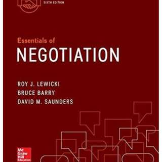 Essentials of Negotiation by Roy J. Lewicki,  Bruce Barry, David M. Saunders
