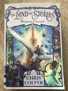 The land of stories Worlds collide