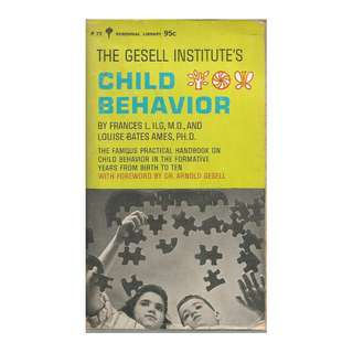 Frances Ilg & Louise Bates - Child Behavior