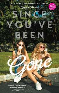 Since You've Been Gone (EBOOK)