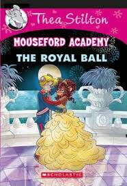 (BN) Thea Stilton Mouseford Academy #16 The Royal Ball
