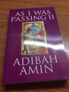 As I was Passing II by Adibah Amin