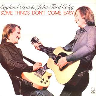 England Dan & John Ford Coley - Some Things Don't Come Easy - Excellent LP