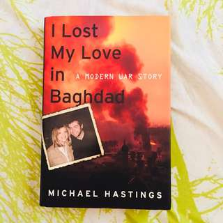 I Lost My Love in Baghdad (hardbound)