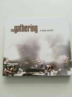 A noise severe by The Gathering